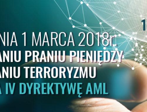 Ustawa z dnia 1 marca 2018 r. o przeciwdziałaniu praniu pieniędzy oraz finansowaniu terroryzmu implementująca IV Dyrektywę AML – 19.06.2018