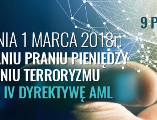 Ustawa z dnia 1 marca 2018 r. o przeciwdziałaniu praniu pieniędzy oraz finansowaniu terroryzmu implementująca IV Dyrektywę AML – 9.10.2018