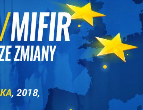 MiFID II/MiFIR – najważniejsze zmiany w praktyce. 11-12.10.2018