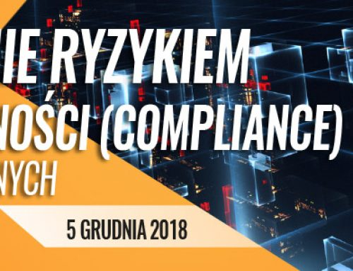 Zarządzanie ryzykiem braku zgodności (compliance) dla zaawansowanych 5.12.2018