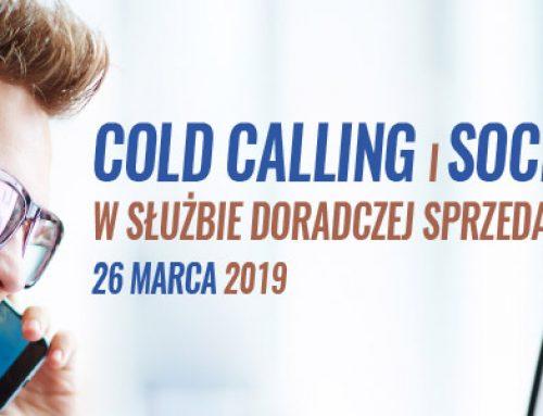 Cold Calling i Social Selling w służbie doradczej sprzedaży – 26.03.2019
