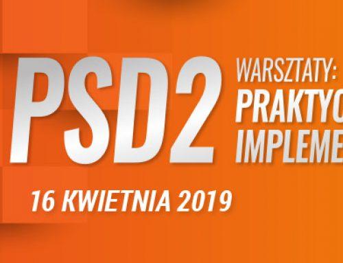 Warsztaty: Praktyczne problemy implementacji PSD2 – 16.04.2019