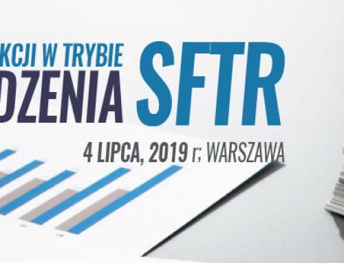 Raportowanie transakcji w trybie rozporządzenia SFTR -4.07.2019