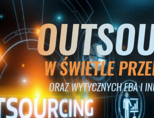 Outsourcing w świetle przepisów MIFID II oraz Wytycznych EBA i innych organów nadzoru – 13.12.2019