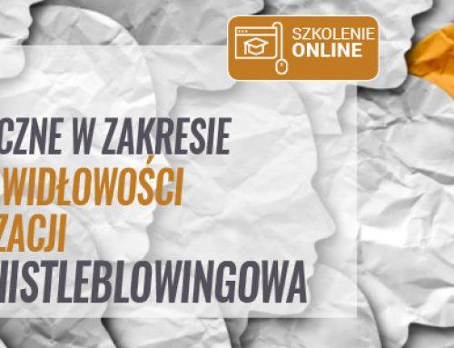 Warsztaty praktyczne w zakresie zgłaszania nieprawidłowości wewnątrz organizacji – procedura whistleblowingowa. 28.05.2021