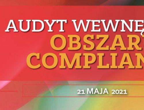 Audyt wewnętrzny Complinace 21.05.2021