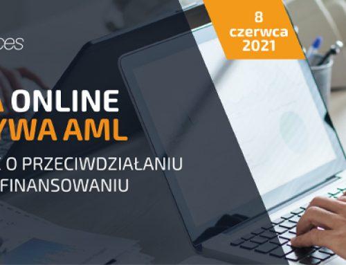 Konferencja online. V i VI dyrektywa AML. Praktycznie o ustawie o przeciwdziałaniu praniu pieniędzy oraz finansowaniu terroryzmu 8.06.2021